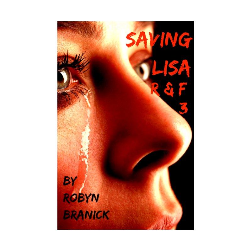 Saving Lisa by Robyn Branick Book's Artist Shop