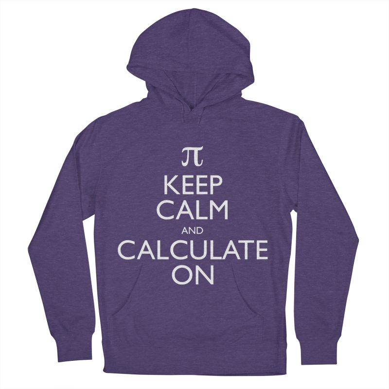 Keep Calm and Calculate On Men's Pullover Hoody by Robyriker Designs - Elishka Jepson