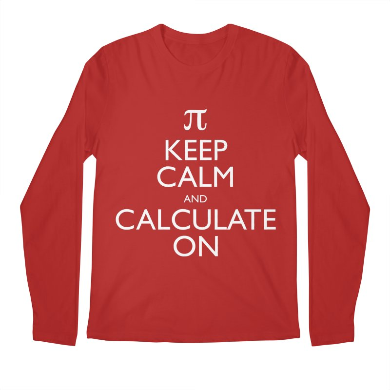 Keep Calm and Calculate On Men's Longsleeve T-Shirt by Robyriker Designs - Elishka Jepson