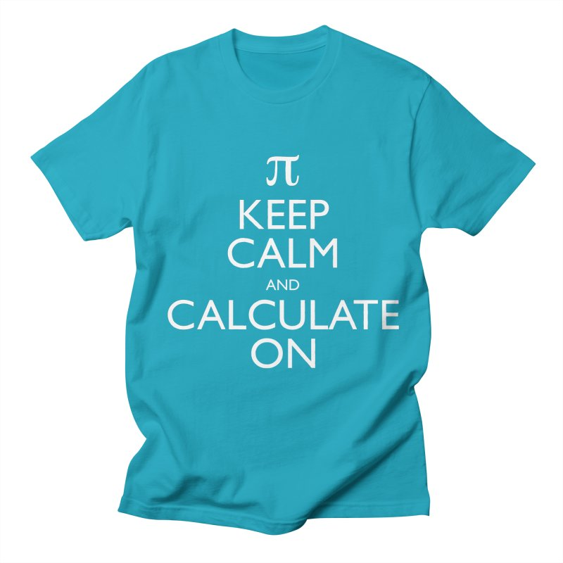 Keep Calm and Calculate On Men's T-shirt by Robyriker Designs - Elishka Jepson