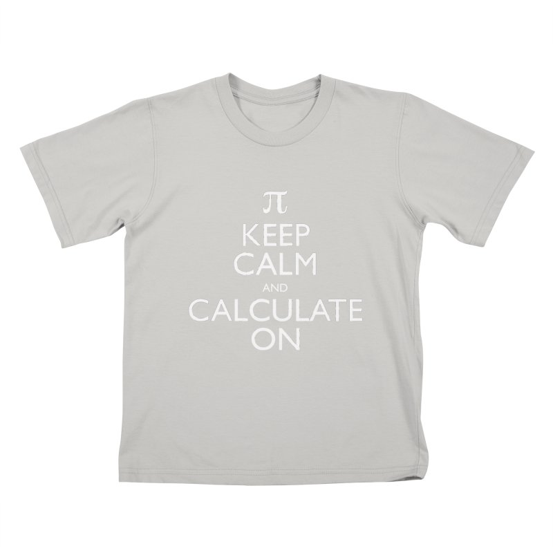 Keep Calm and Calculate On Kids T-shirt by Robyriker Designs - Elishka Jepson