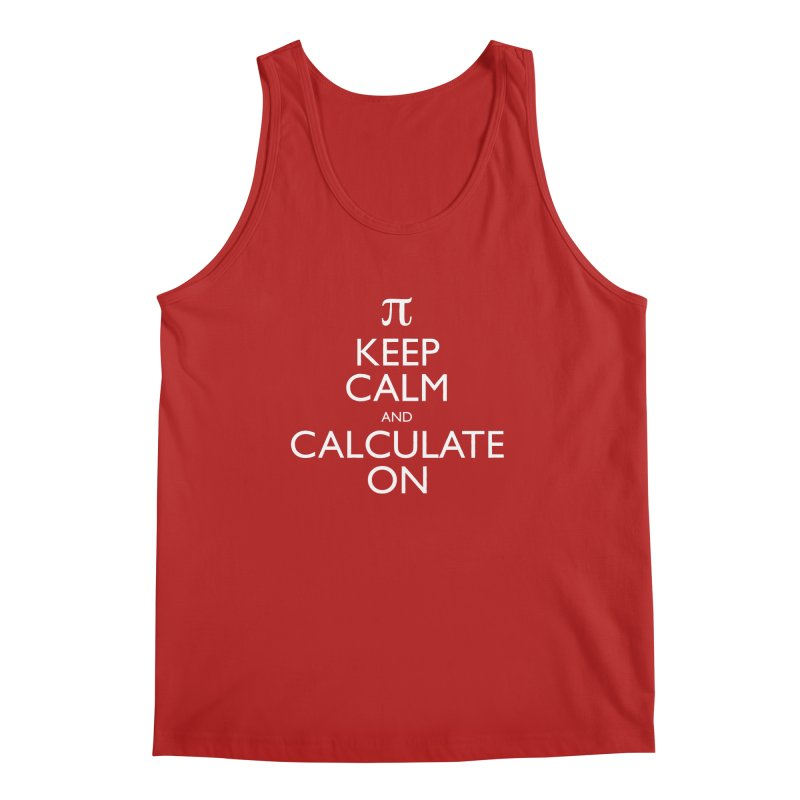 Keep Calm and Calculate On Men's Tank by Robyriker Designs - Elishka Jepson
