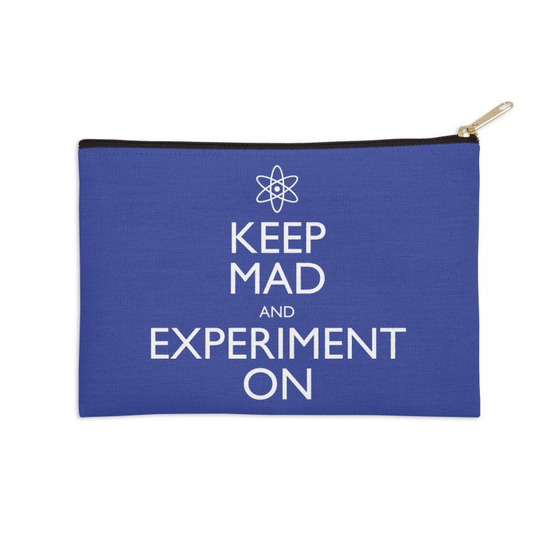 Keep Mad and Experiment On Accessories Zip Pouch by Robyriker Designs - Elishka Jepson