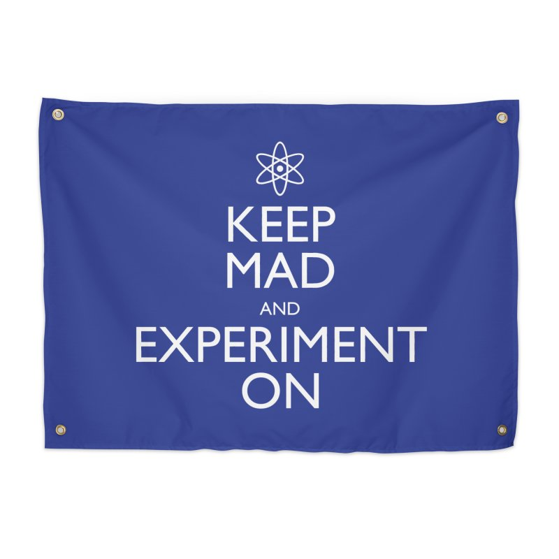 Keep Mad and Experiment On Home Tapestry by Robyriker Designs - Elishka Jepson