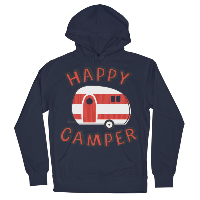 Happy Camper Women's Pullover Hoody by Robyriker Designs - Elishka Jepson