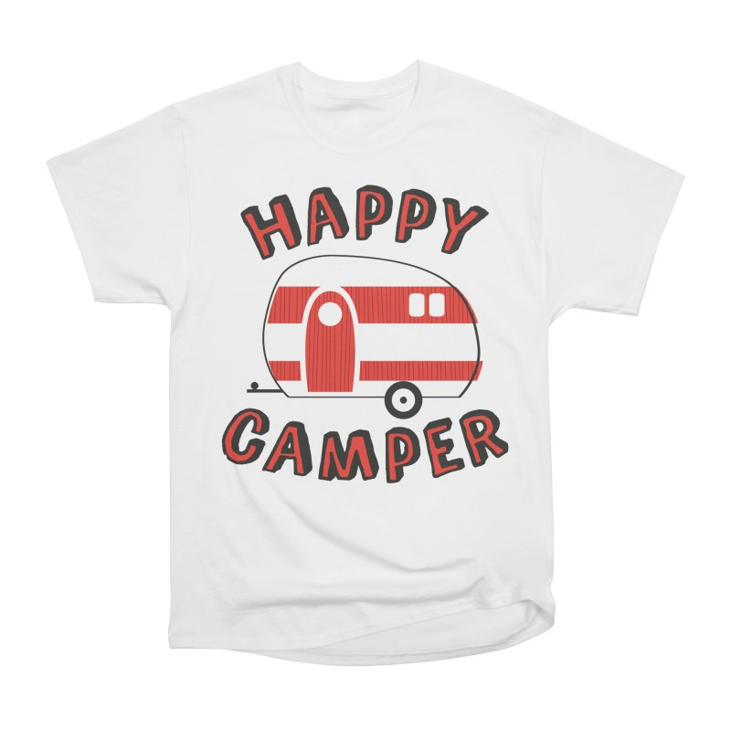 Happy Camper Women's Classic Unisex T-Shirt by Robyriker Designs - Elishka Jepson
