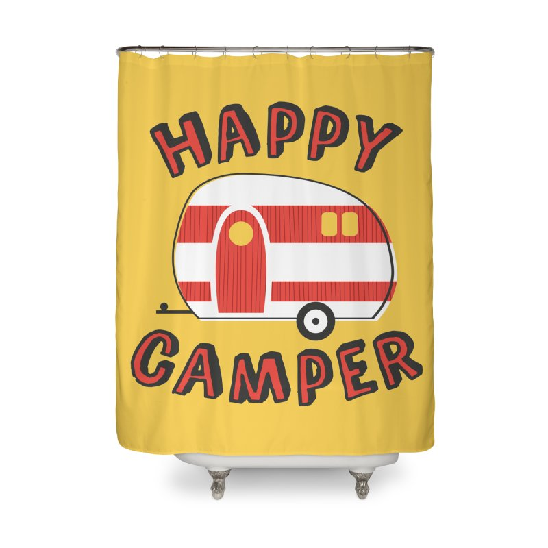 Happy Camper Home Shower Curtain by Robyriker Designs - Elishka Jepson