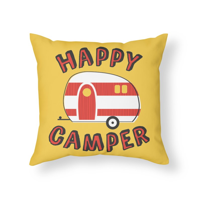 Happy Camper Home Throw Pillow by Robyriker Designs - Elishka Jepson