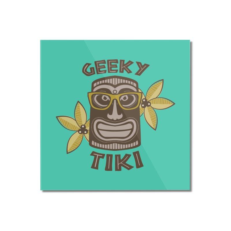 Geeky Tiki Home Mounted Acrylic Print by Robyriker Designs - Elishka Jepson