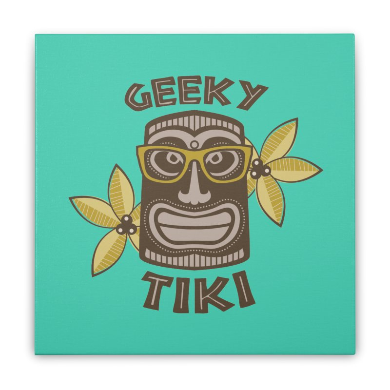 Geeky Tiki Home Stretched Canvas by Robyriker Designs - Elishka Jepson