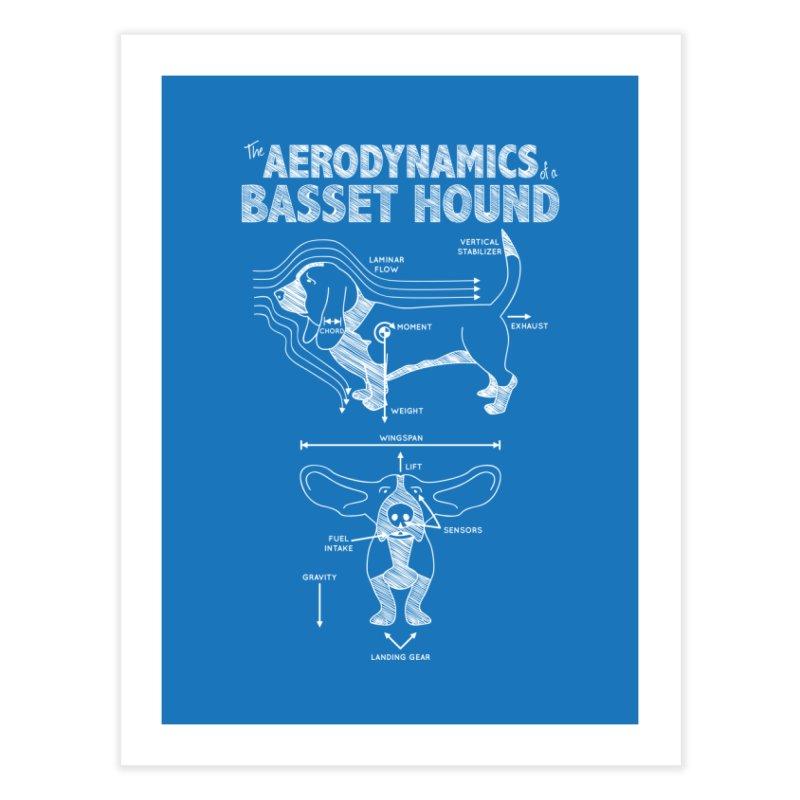 The Aerodynamics of a Basset Hound Home Fine Art Print by Robyriker Designs - Elishka Jepson