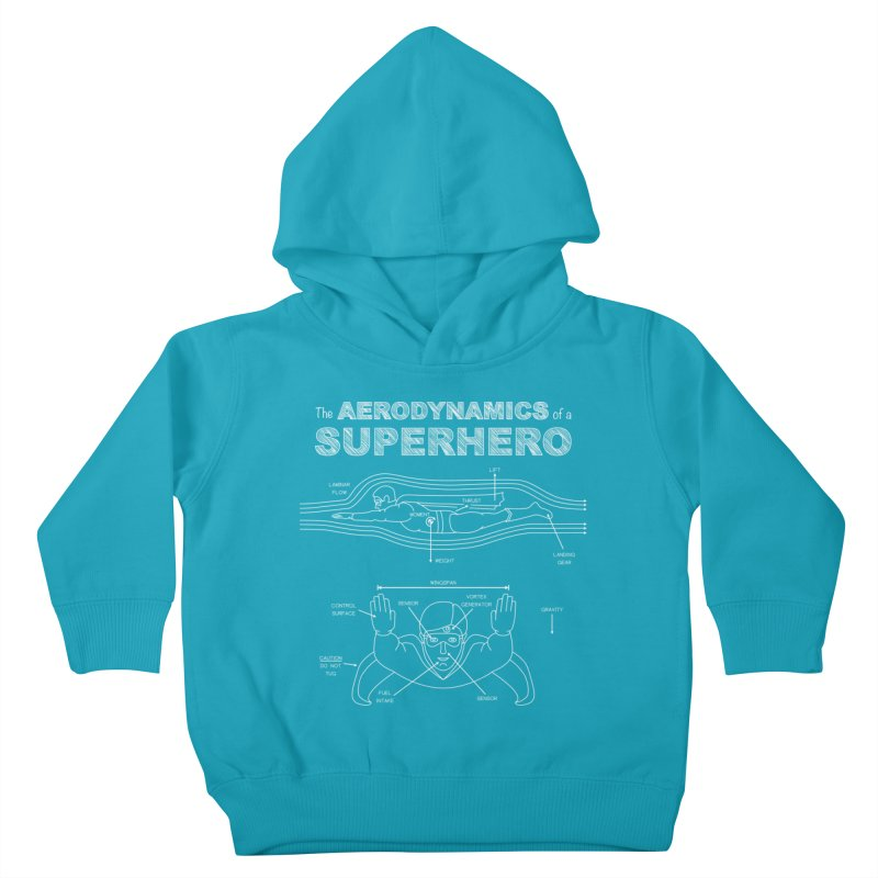 The Aerodynamics of a Superhero Kids Toddler Pullover Hoody by Robyriker Designs - Elishka Jepson