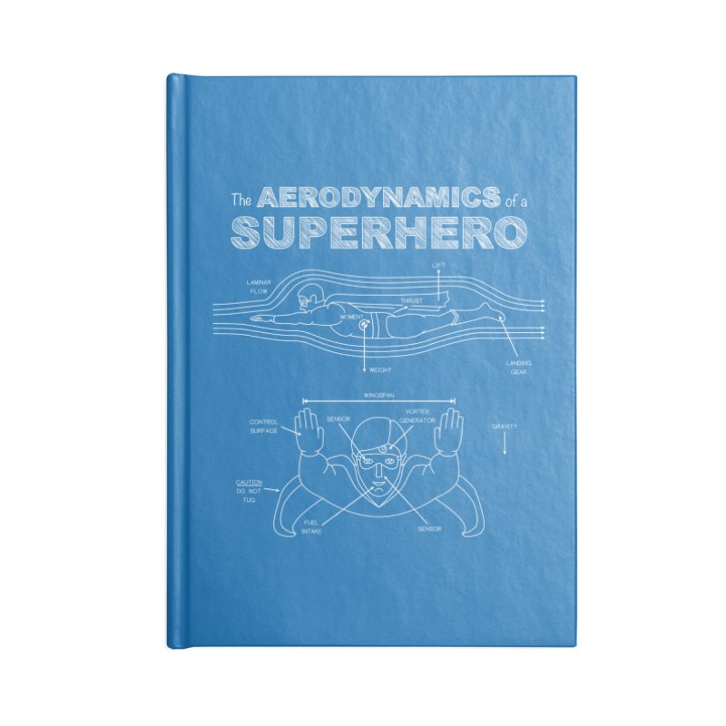 The Aerodynamics of a Superhero Accessories Notebook by Robyriker Designs - Elishka Jepson