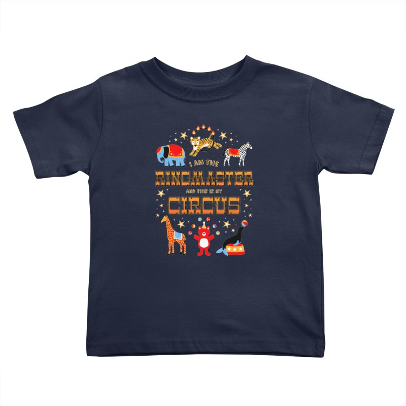 Ringmaster of the Circus Kids Toddler T-Shirt by Robyriker Designs - Elishka Jepson