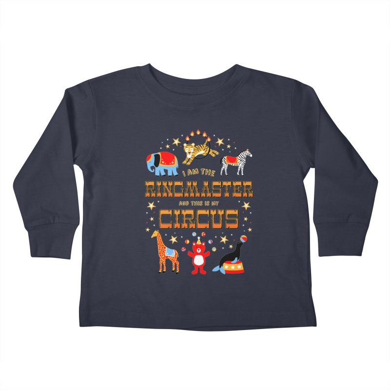 Ringmaster of the Circus Kids Toddler Longsleeve T-Shirt by Robyriker Designs - Elishka Jepson