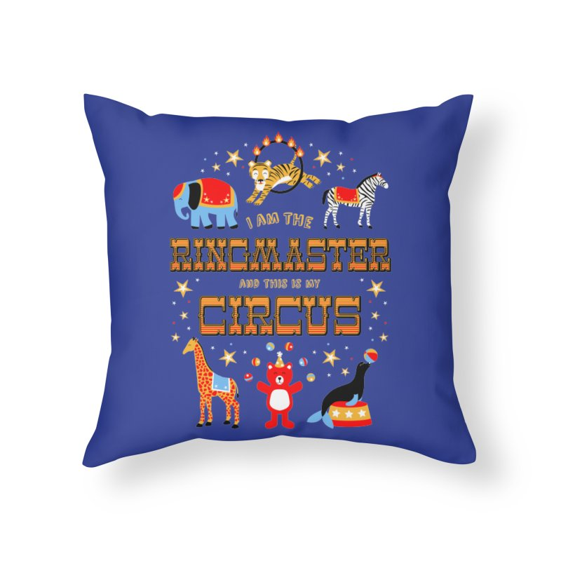 Ringmaster of the Circus Home Throw Pillow by Robyriker Designs - Elishka Jepson