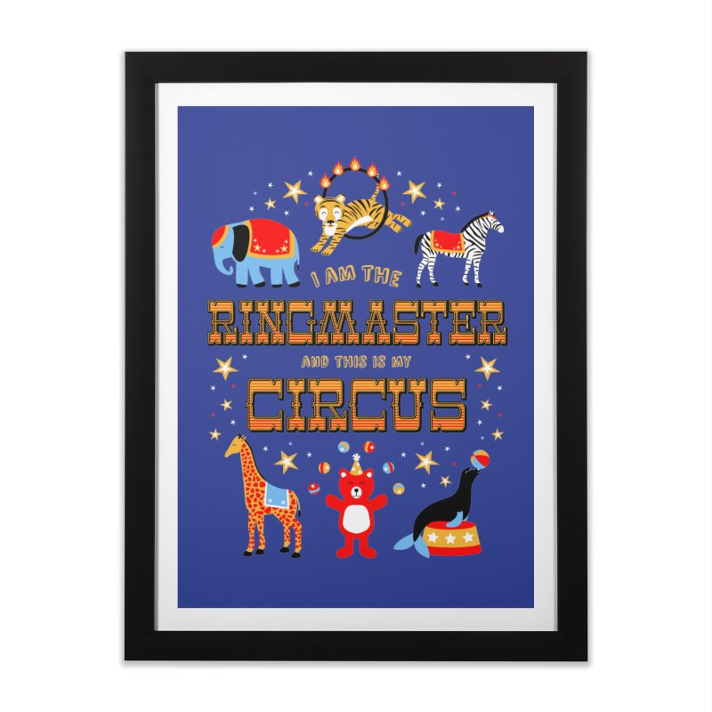 Ringmaster of the Circus Home Framed Fine Art Print by Robyriker Designs - Elishka Jepson