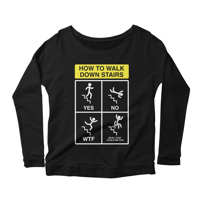 How to Walk Down Stairs Women's Longsleeve Scoopneck  by Robyriker Designs - Elishka Jepson