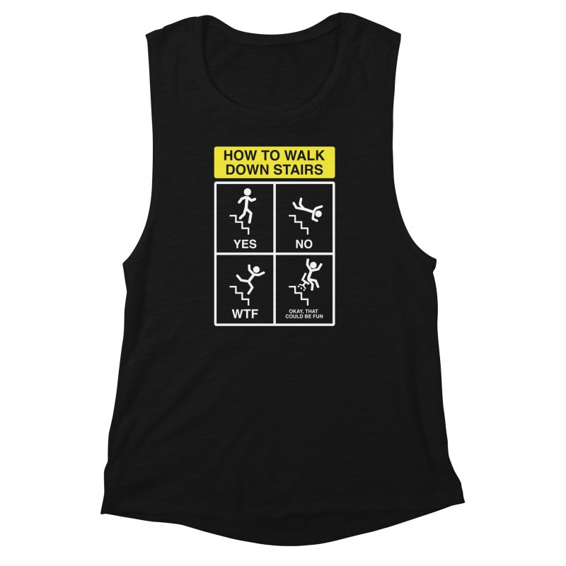 How to Walk Down Stairs Women's Muscle Tank by Robyriker Designs - Elishka Jepson