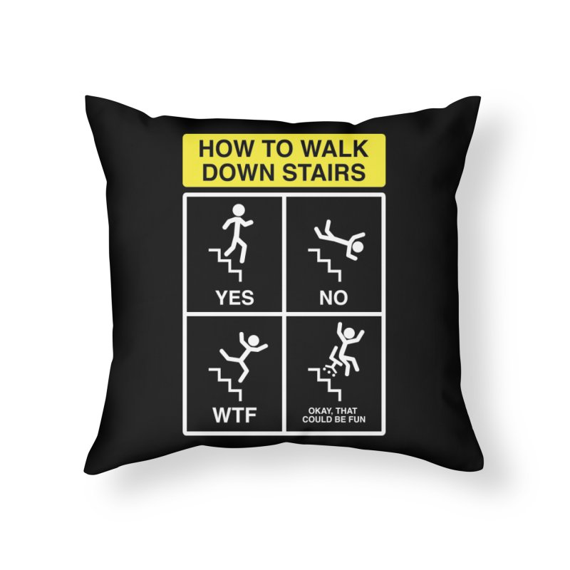 How to Walk Down Stairs Home Throw Pillow by Robyriker Designs - Elishka Jepson