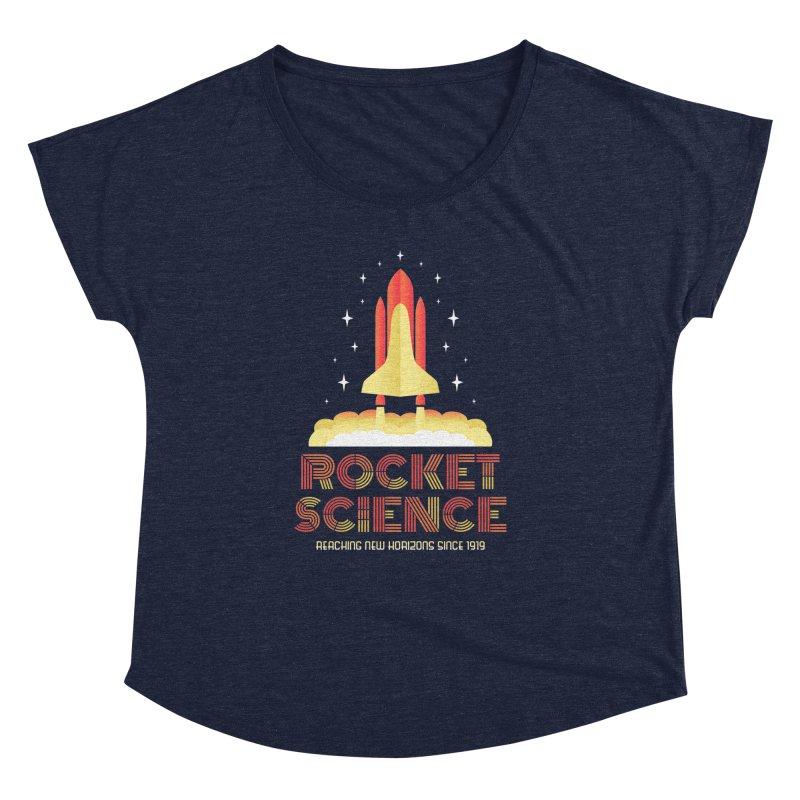 Rocket Science Women's Dolman by Robyriker Designs - Elishka Jepson