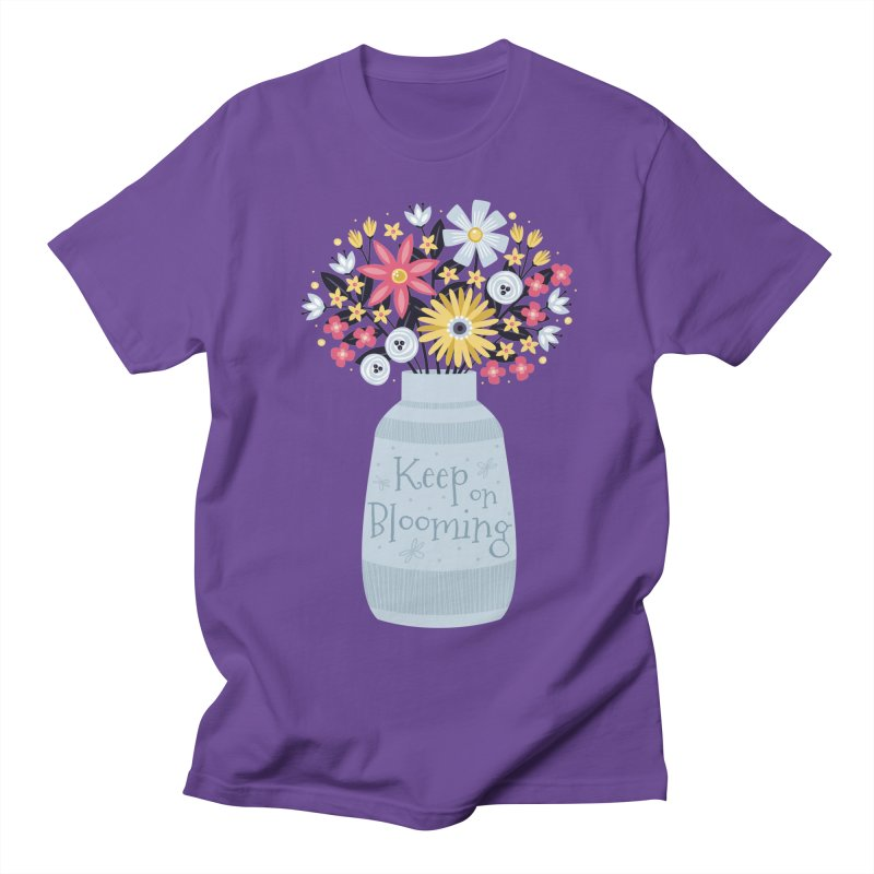 Keep on Blooming Women's Unisex T-Shirt by Robyriker Designs - Elishka Jepson