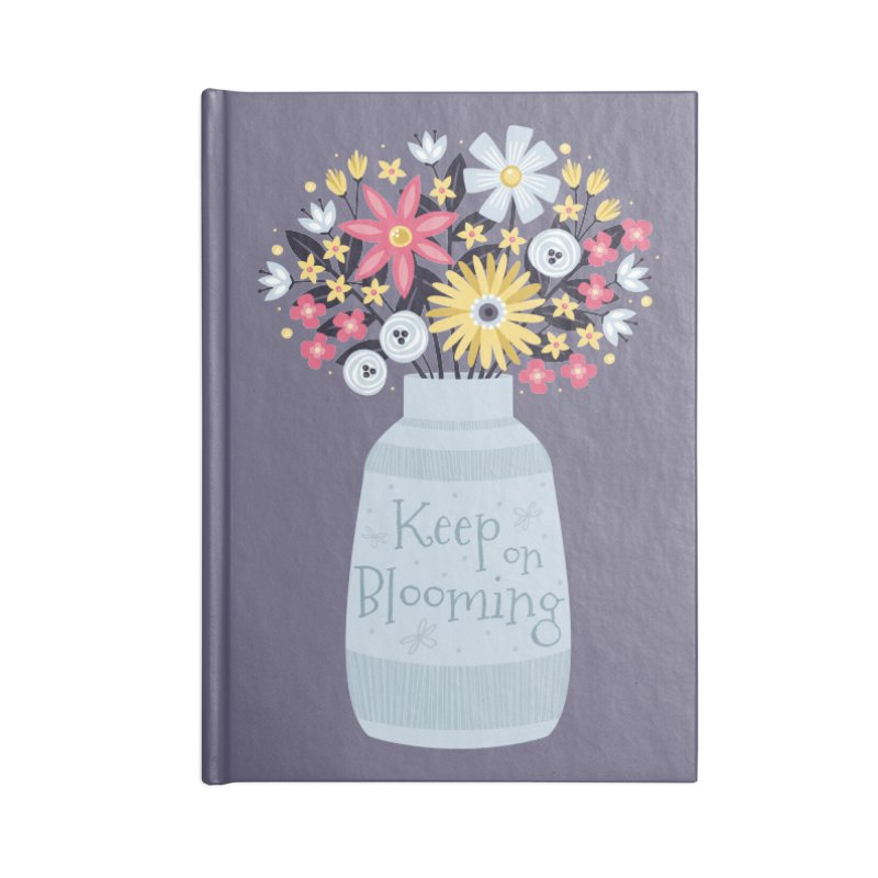 Keep on Blooming Accessories Notebook by Robyriker Designs - Elishka Jepson