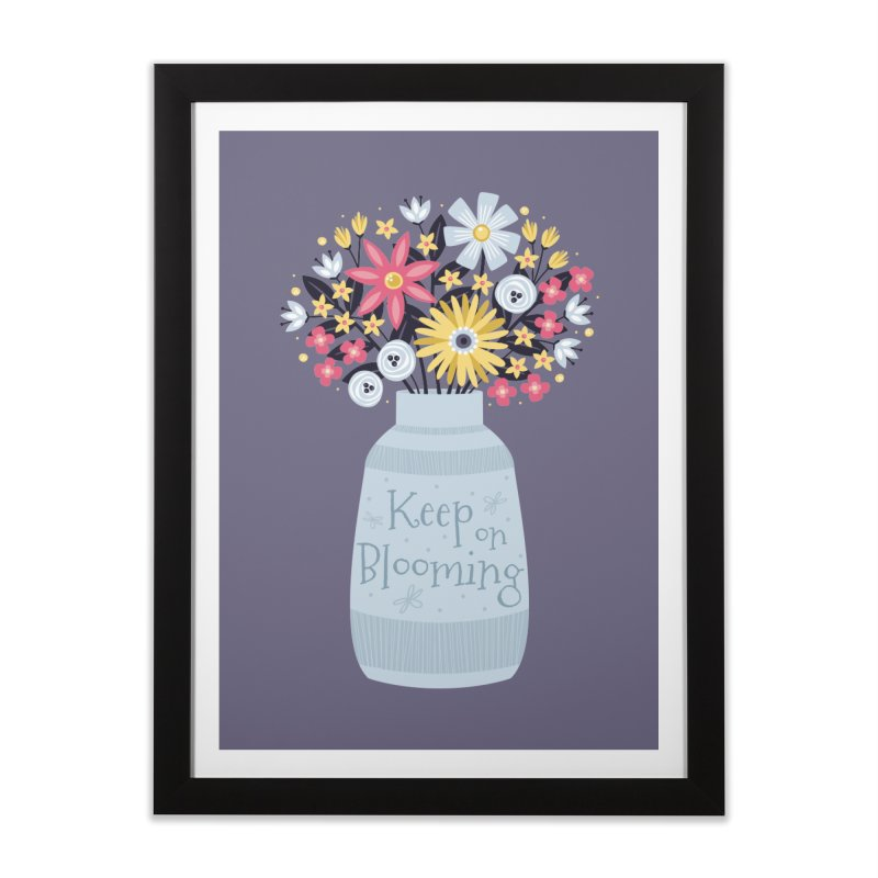 Keep on Blooming Home Framed Fine Art Print by Robyriker Designs - Elishka Jepson