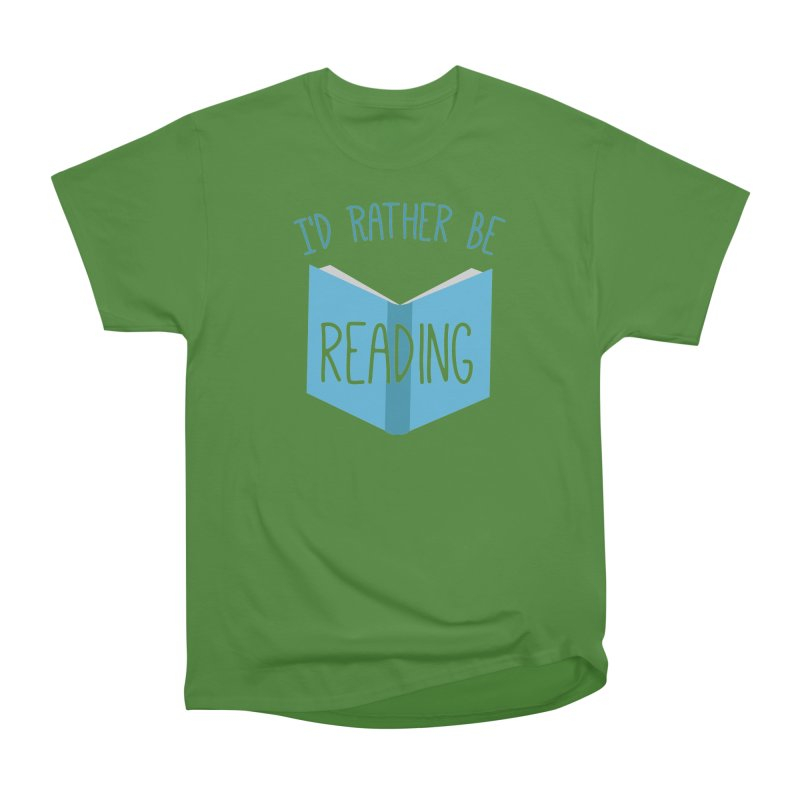 I'd Rather Be Reading Men's Classic T-Shirt by Robyriker Designs - Elishka Jepson