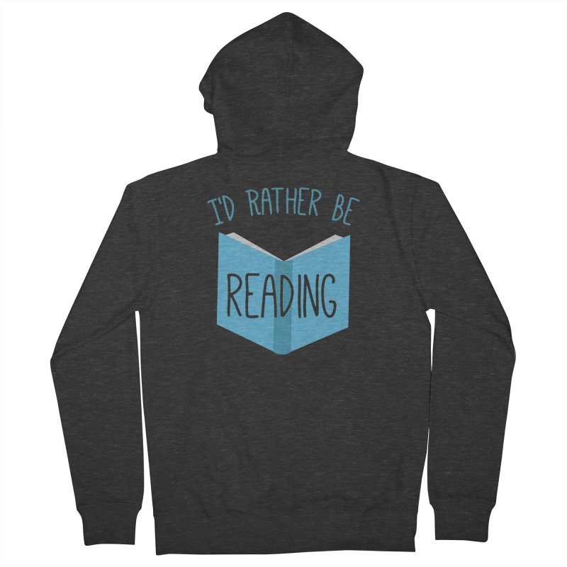 I'd Rather Be Reading Men's Zip-Up Hoody by Robyriker Designs - Elishka Jepson