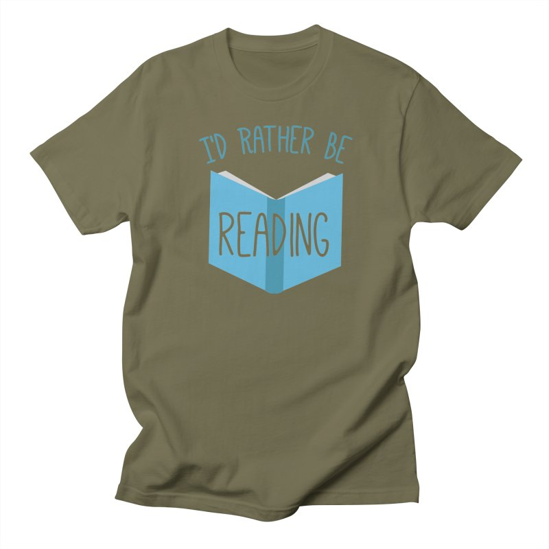 I'd Rather Be Reading Women's Unisex T-Shirt by Robyriker Designs - Elishka Jepson