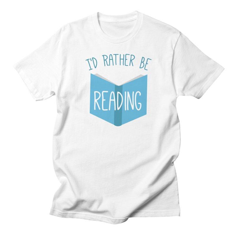 I'd Rather Be Reading Men's T-Shirt by Robyriker Designs - Elishka Jepson