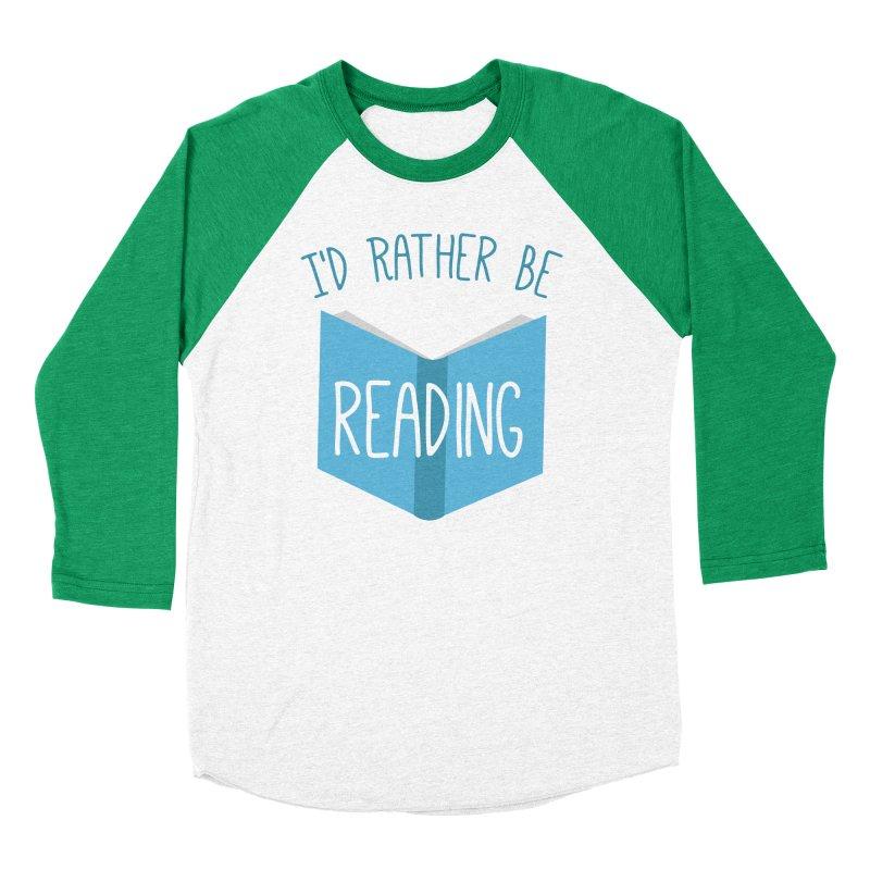 I'd Rather Be Reading Men's Baseball Triblend T-Shirt by Robyriker Designs - Elishka Jepson