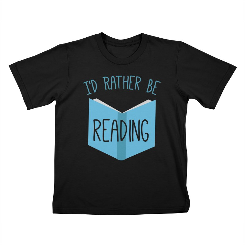 I'd Rather Be Reading Kids T-Shirt by Robyriker Designs - Elishka Jepson