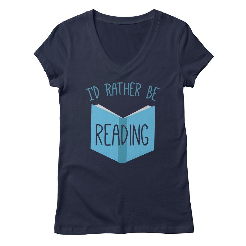 I'd Rather Be Reading Women's V-Neck by Robyriker Designs - Elishka Jepson