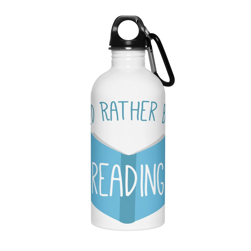 I'd Rather Be Reading Accessories Water Bottle by Robyriker Designs - Elishka Jepson
