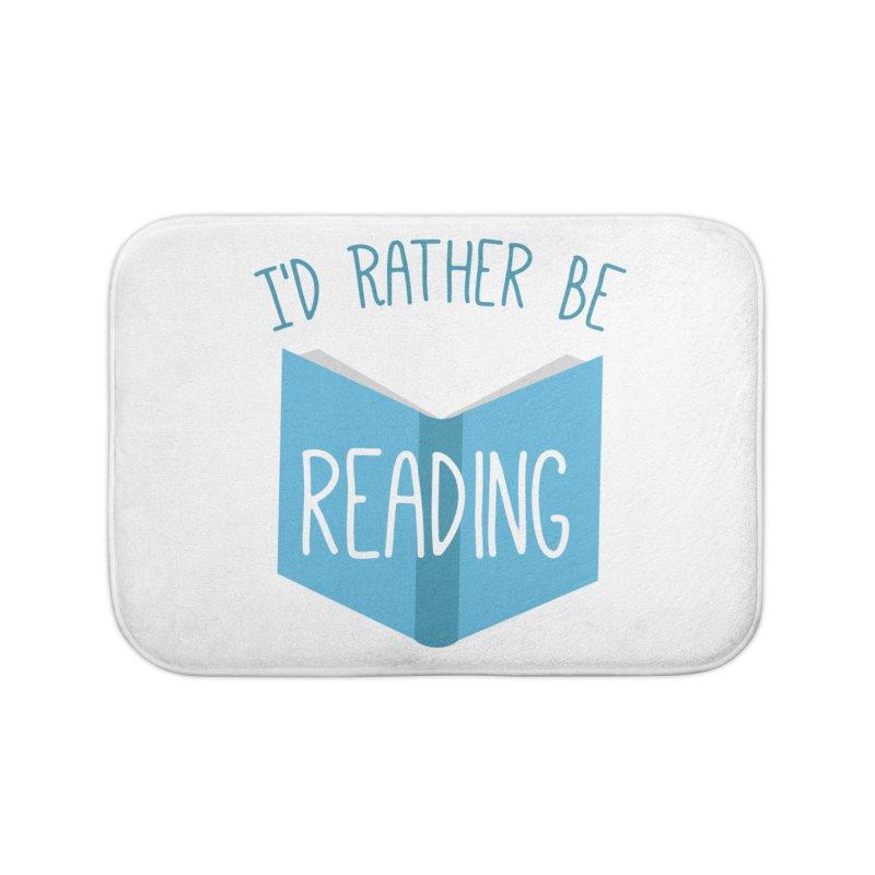 I'd Rather Be Reading Home Bath Mat by Robyriker Designs - Elishka Jepson