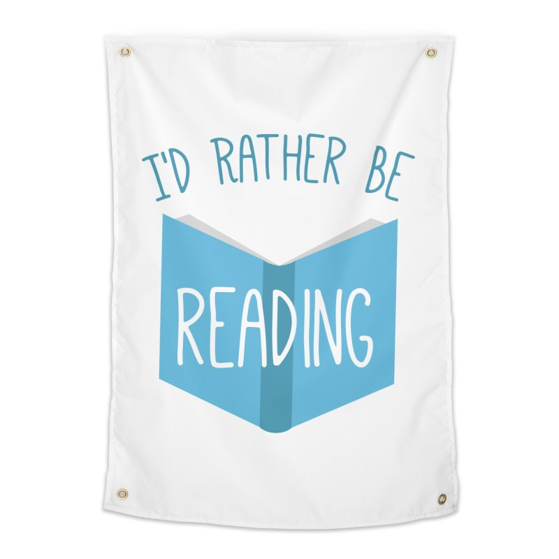 I'd Rather Be Reading Home Tapestry by Robyriker Designs - Elishka Jepson