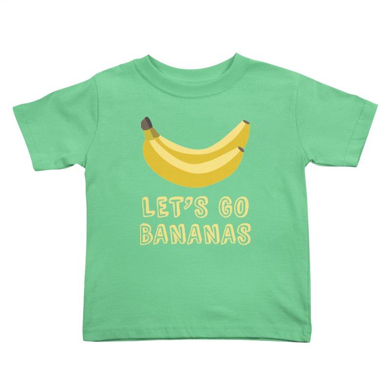 Let's Go Bananas Kids Toddler T-Shirt by Robyriker Designs - Elishka Jepson