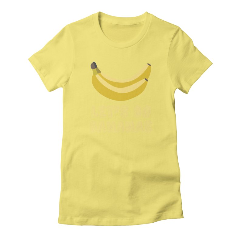 Let's Go Bananas Women's Fitted T-Shirt by Robyriker Designs - Elishka Jepson