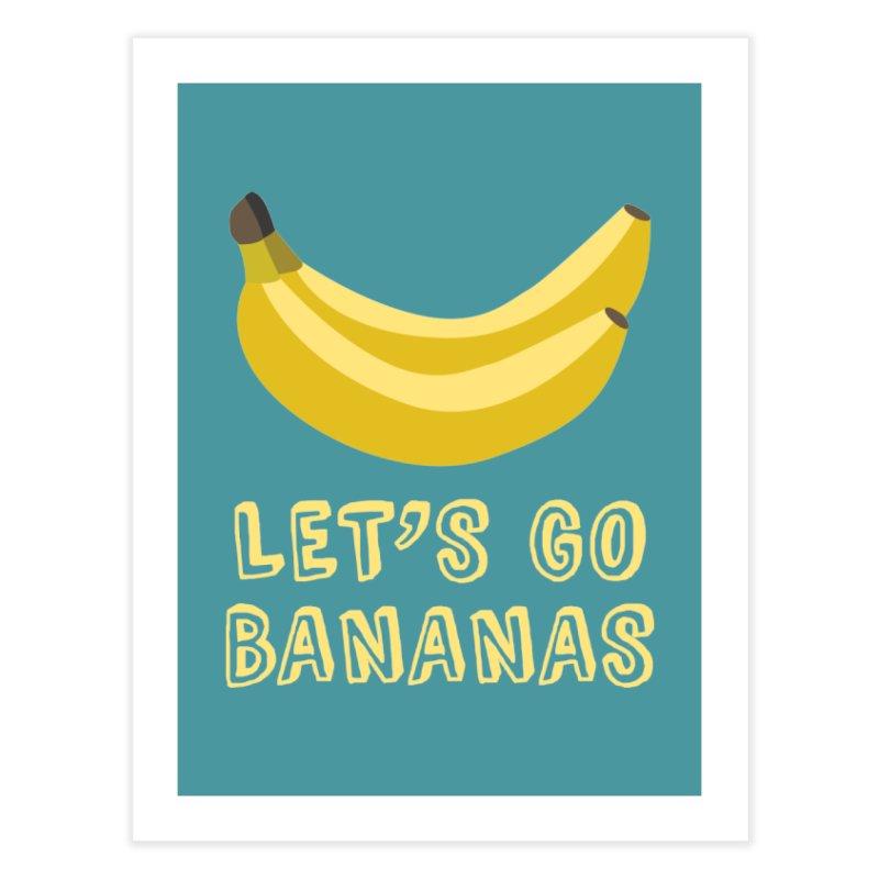 Let's Go Bananas Home Fine Art Print by Robyriker Designs - Elishka Jepson