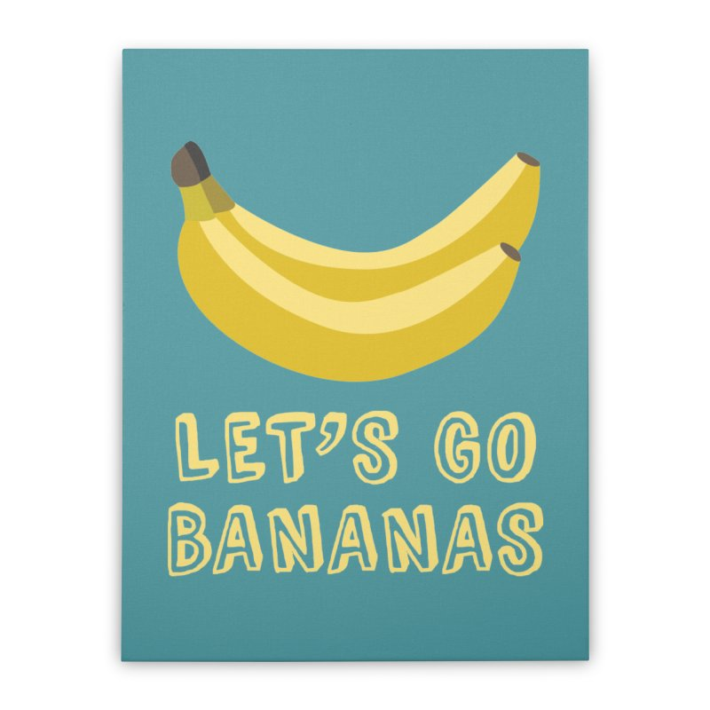 Let's Go Bananas Home Stretched Canvas by Robyriker Designs - Elishka Jepson