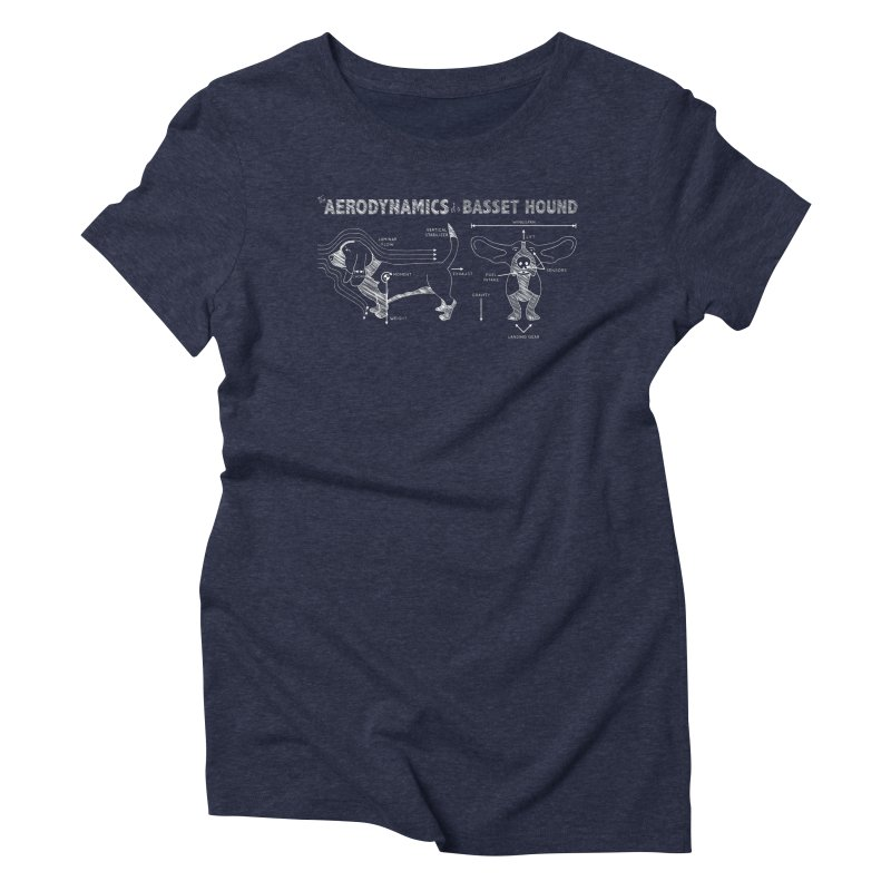 The Aerodynamics of a Basset Hound Women's Triblend T-shirt by Robyriker Designs - Elishka Jepson
