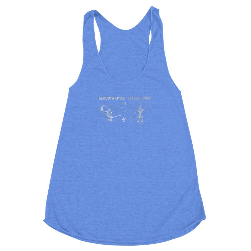 The Aerodynamics of a Basset Hound Women's Racerback Triblend Tank by Robyriker Designs - Elishka Jepson
