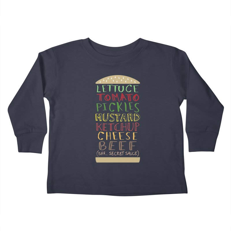Don't Forget the Secret Sauce Kids Toddler Longsleeve T-Shirt by Robyriker Designs - Elishka Jepson