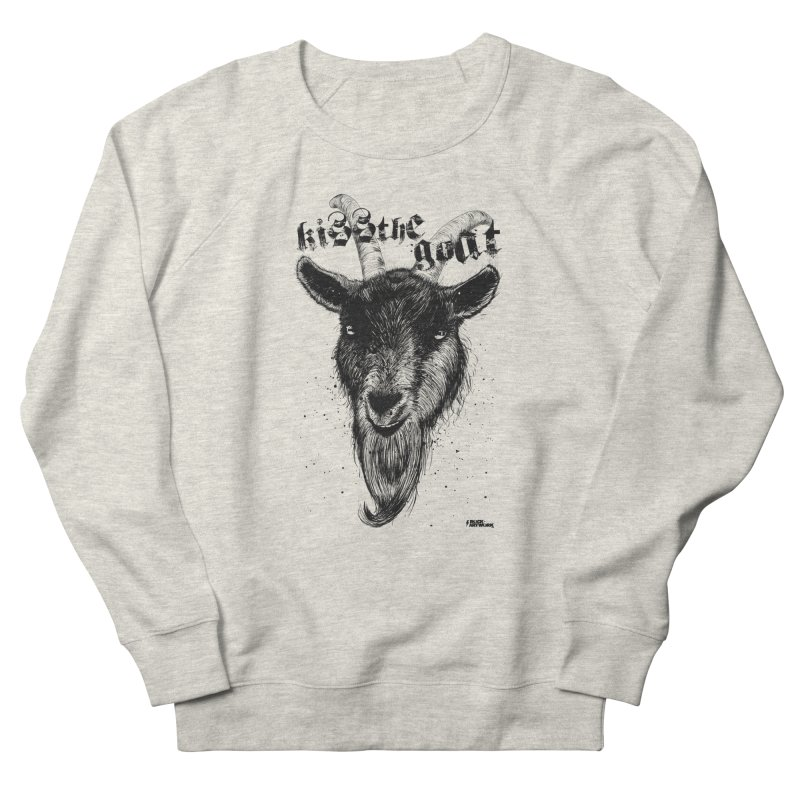 Kiss The Goat Women's French Terry Sweatshirt by ROCK ARTWORK | T-shirts & apparels