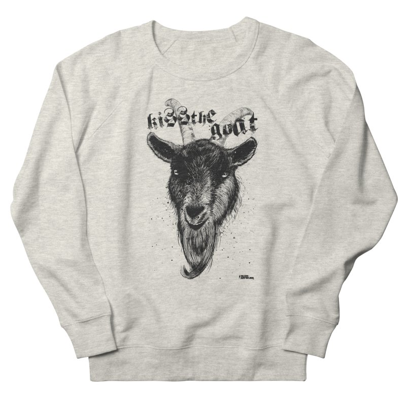 Kiss The Goat Women's French Terry Sweatshirt by ROCK ARTWORK   T-shirts & apparels