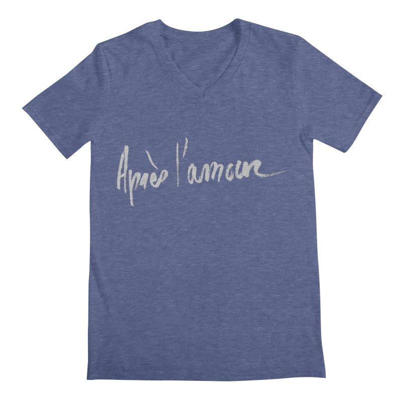 après l'amour Men's V-Neck by ROCK ARTWORK | T-shirts & apparels