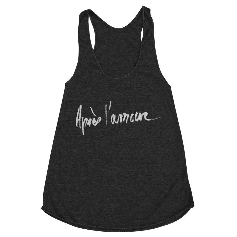 après l'amour Women's Tank by ROCK ARTWORK   T-shirts & apparels