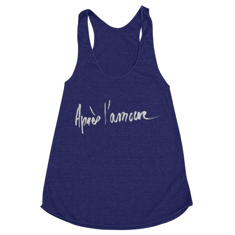 après l'amour Women's Racerback Triblend Tank by ROCK ARTWORK | T-shirts & apparels